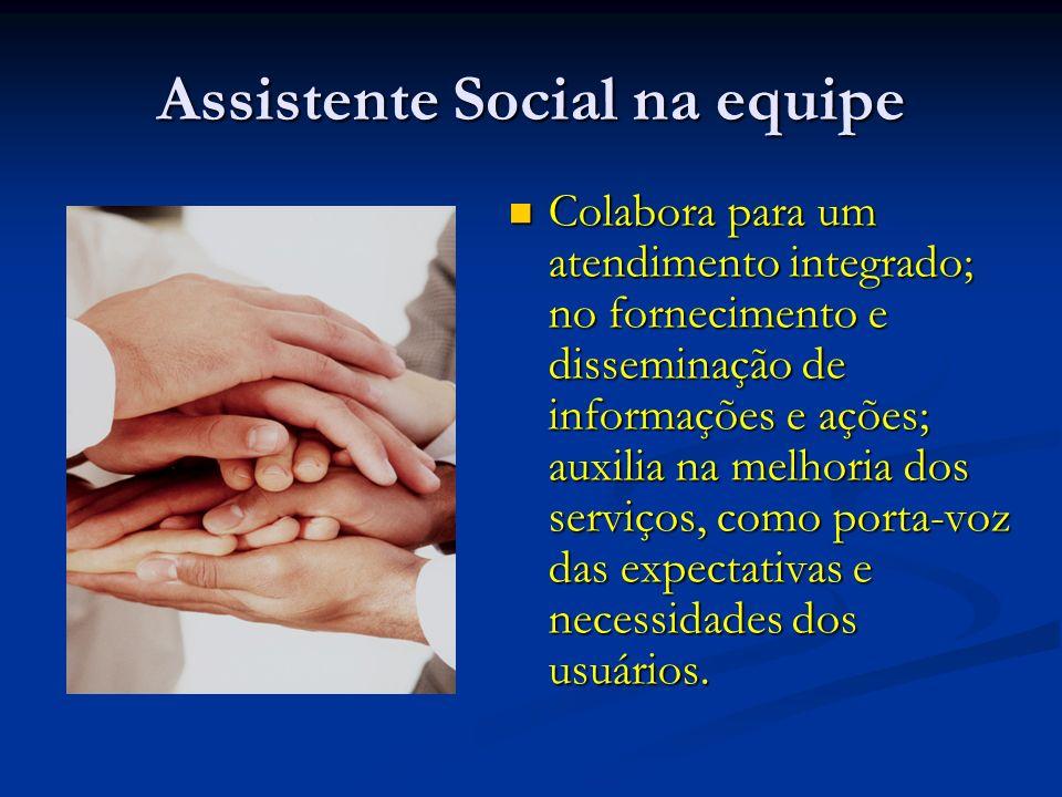 Assistente Social na equipe