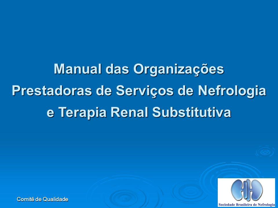 Manual das Organizações Prestadoras de Serviços de Nefrologia