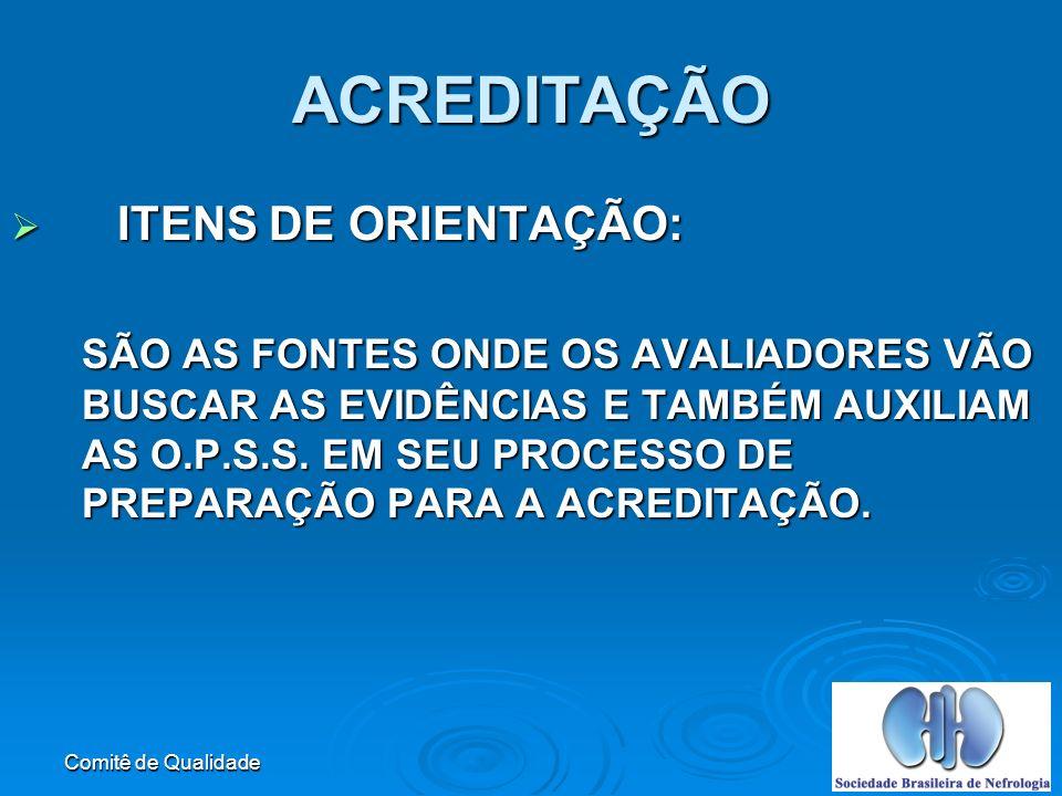 ACREDITAÇÃO ITENS DE ORIENTAÇÃO: