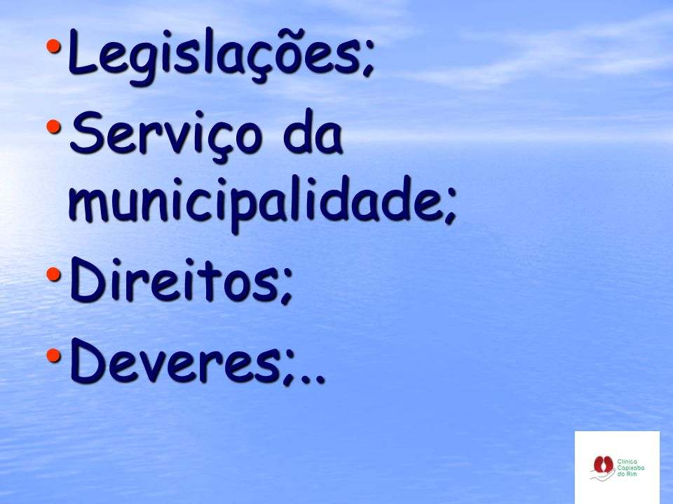 Legislações; Serviço da municipalidade; Direitos; Deveres;..