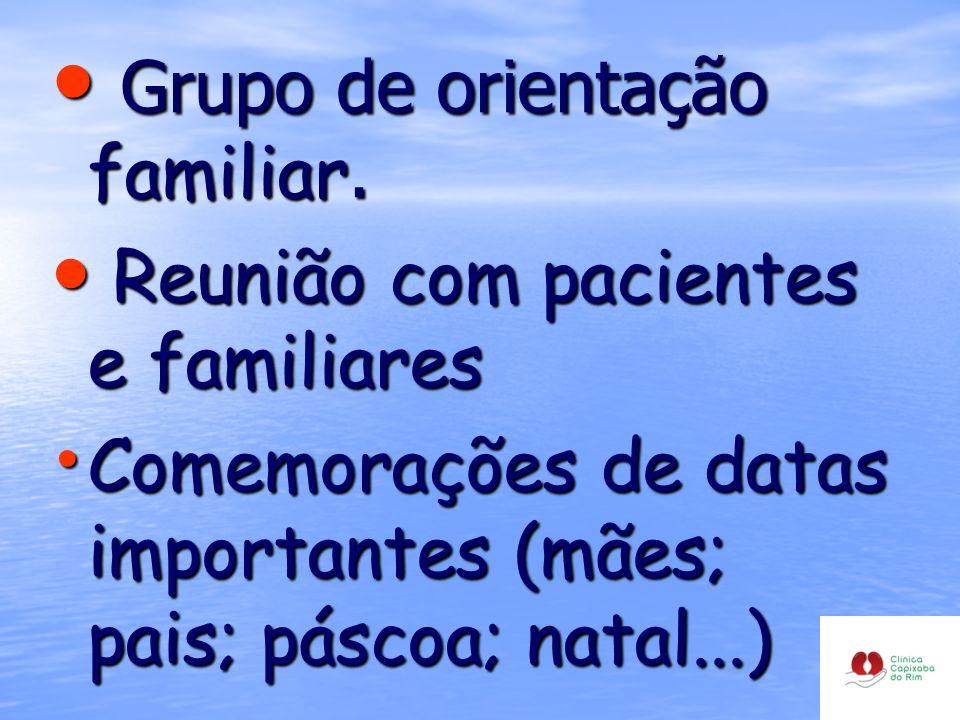 Grupo de orientação familiar.