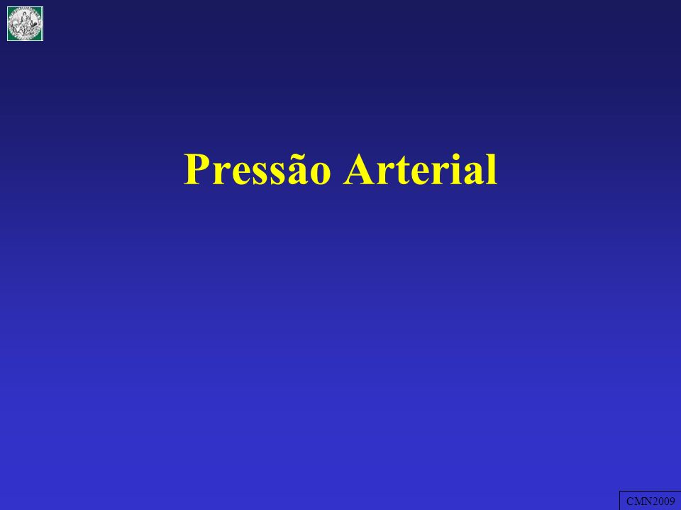 Pressão Arterial CMN2009