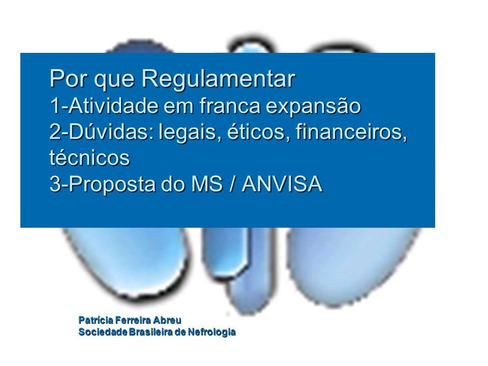 Patrícia Ferreira Abreu Sociedade Brasileira de Nefrologia