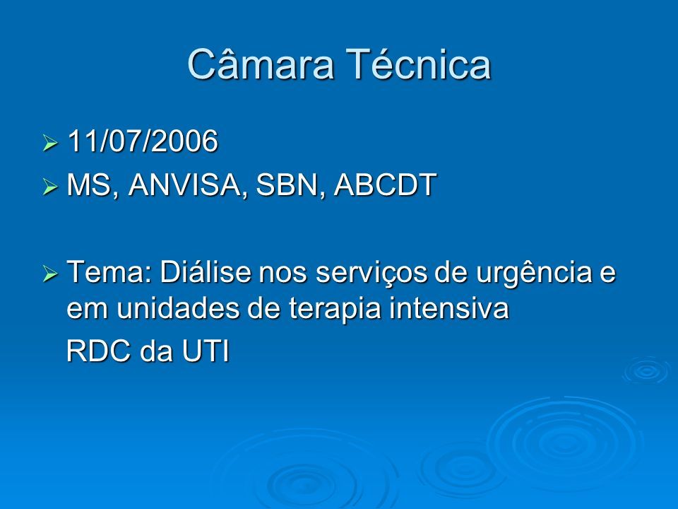 Câmara Técnica 11/07/2006 MS, ANVISA, SBN, ABCDT