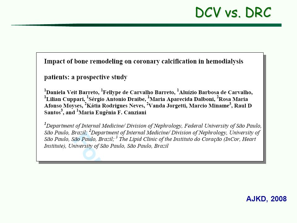 DCV vs. DRC AJKD, 2008