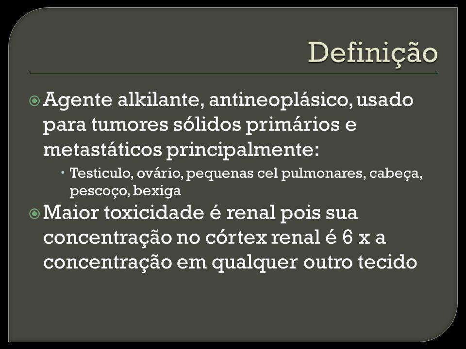 Definição Agente alkilante, antineoplásico, usado para tumores sólidos primários e metastáticos principalmente: