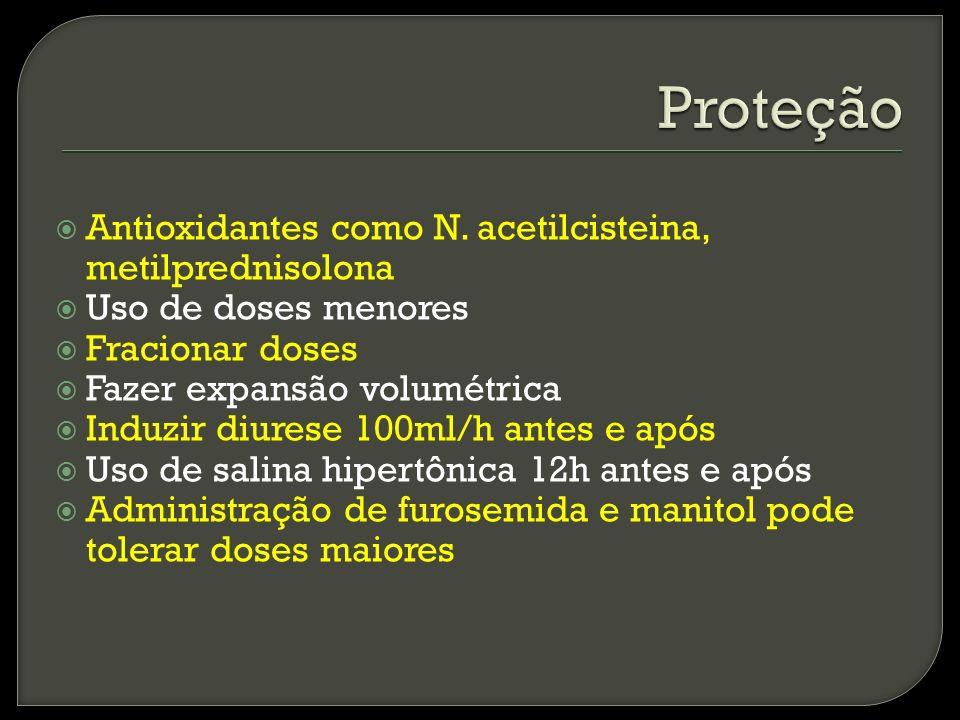 Proteção Antioxidantes como N. acetilcisteina, metilprednisolona