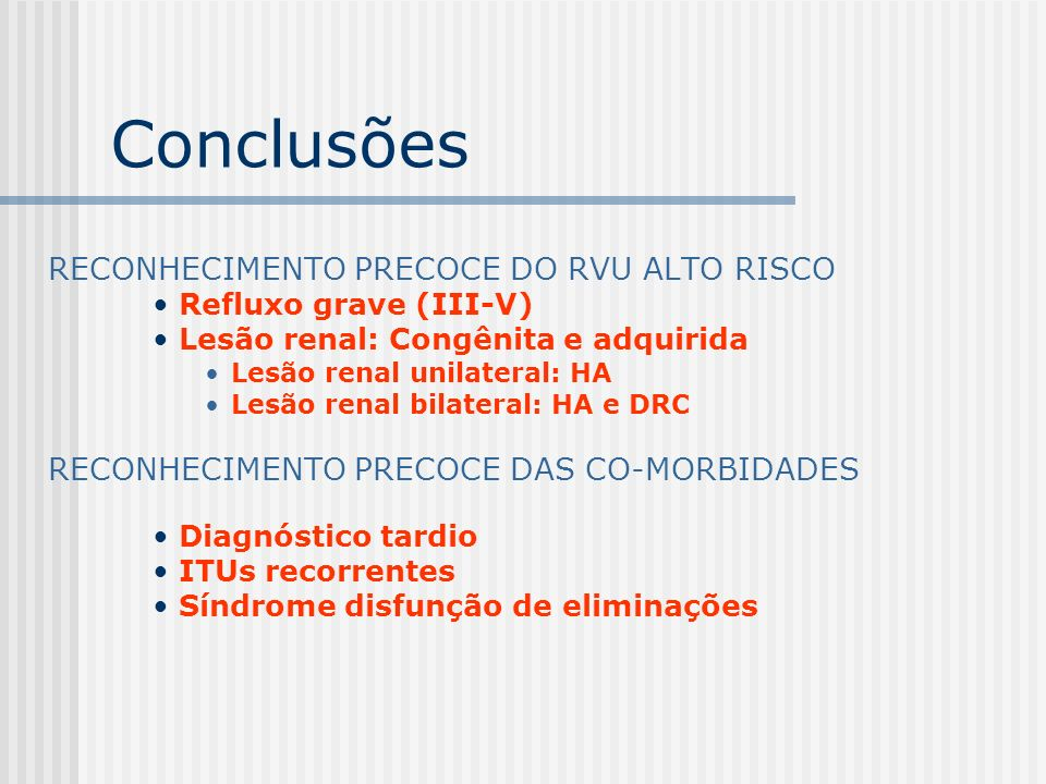 Conclusões RECONHECIMENTO PRECOCE DO RVU ALTO RISCO