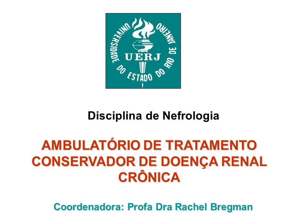AMBULATÓRIO DE TRATAMENTO CONSERVADOR DE DOENÇA RENAL CRÔNICA