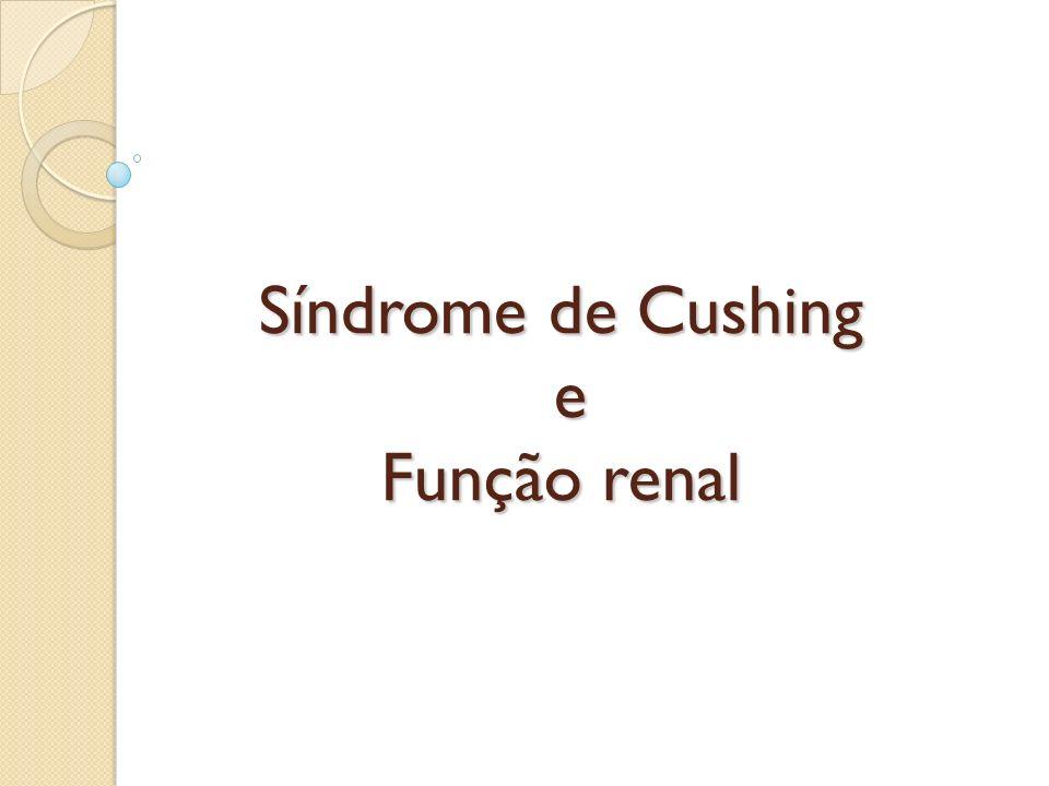 Síndrome de Cushing e Função renal