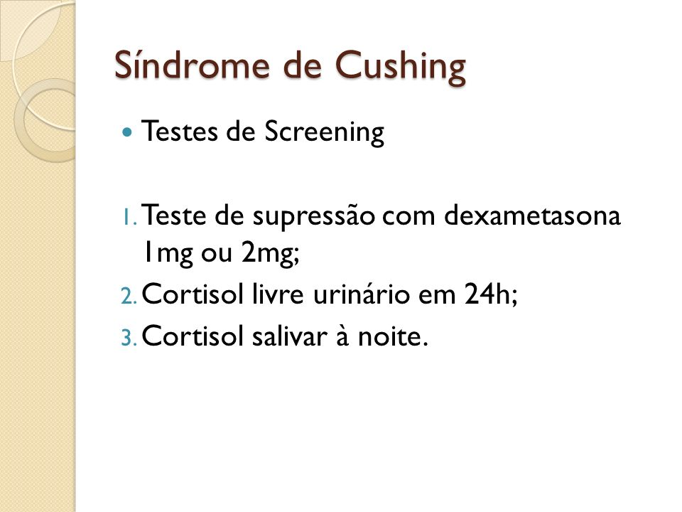 Síndrome de Cushing Testes de Screening
