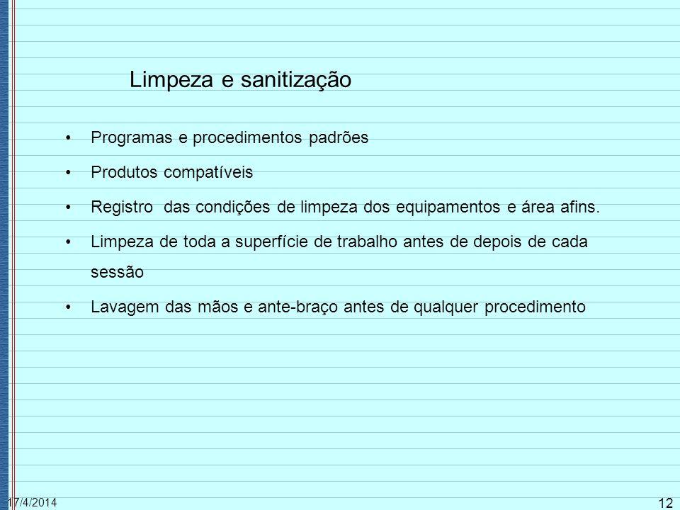 Limpeza e sanitização Programas e procedimentos padrões