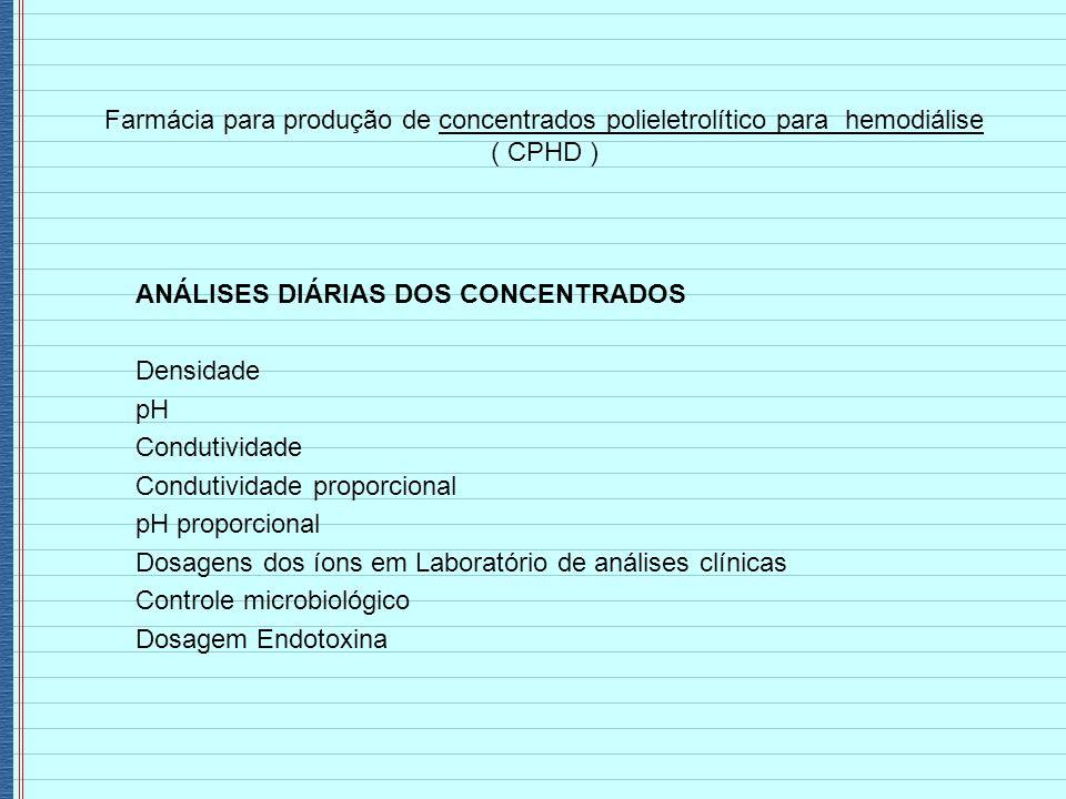 Farmácia para produção de concentrados polieletrolítico para hemodiálise ( CPHD )
