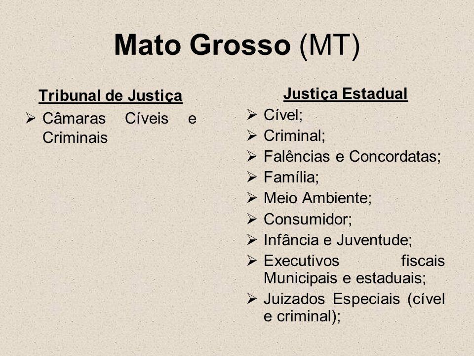 Mato Grosso (MT) Tribunal de Justiça Câmaras Cíveis e Criminais