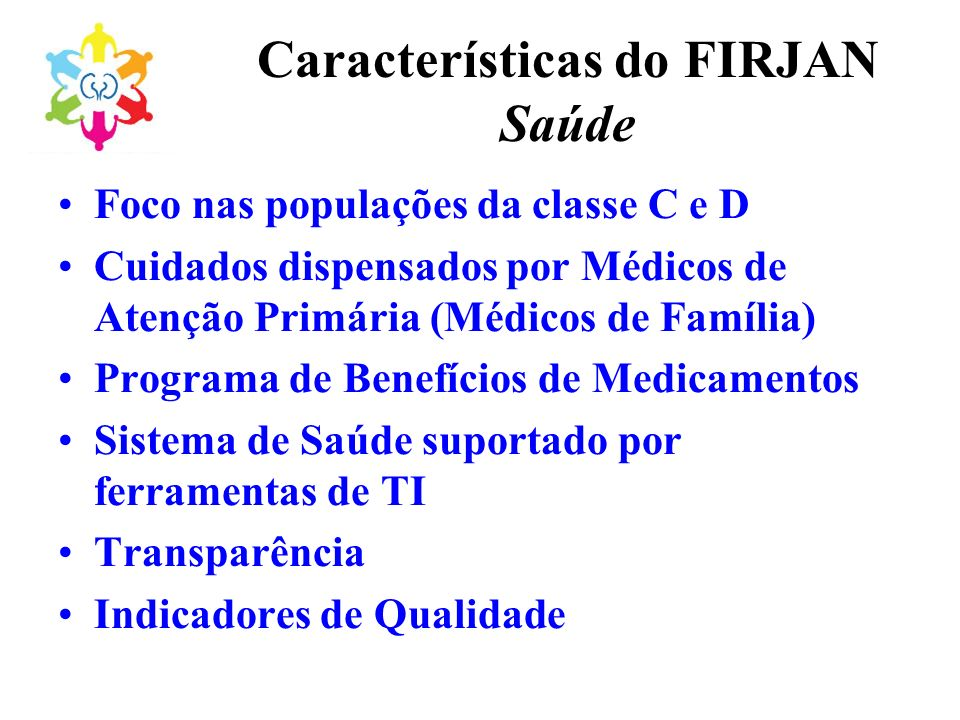 Características do FIRJAN Saúde