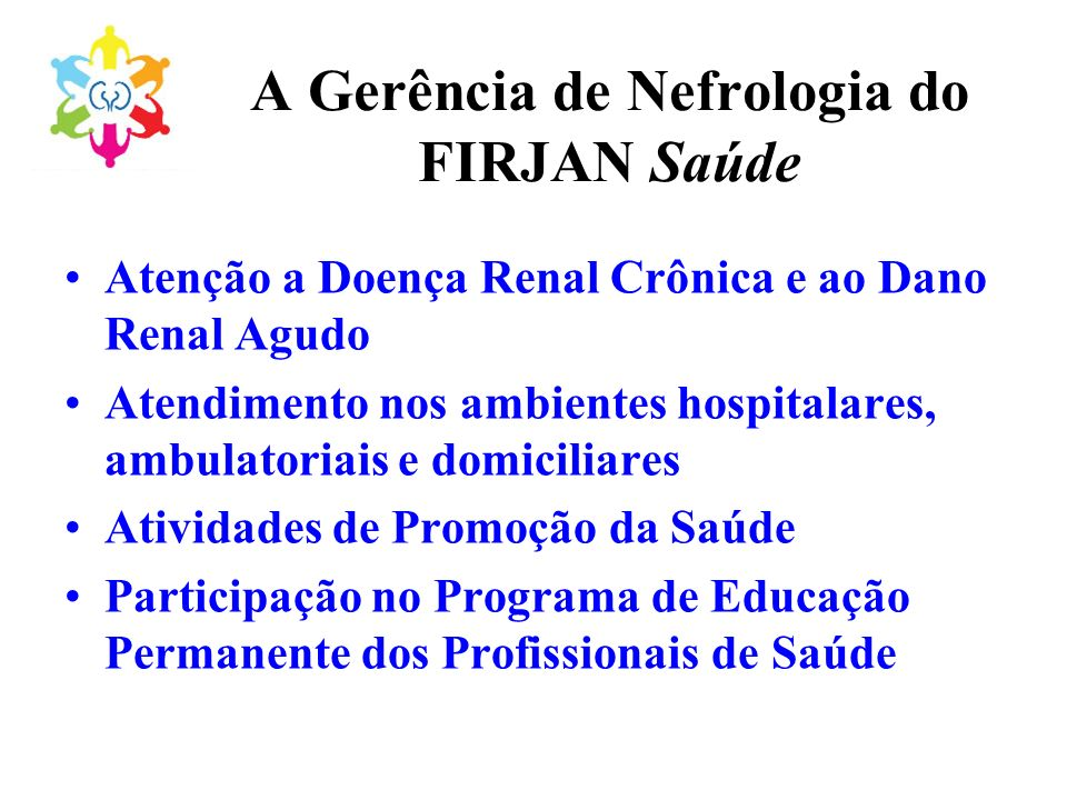 A Gerência de Nefrologia do FIRJAN Saúde