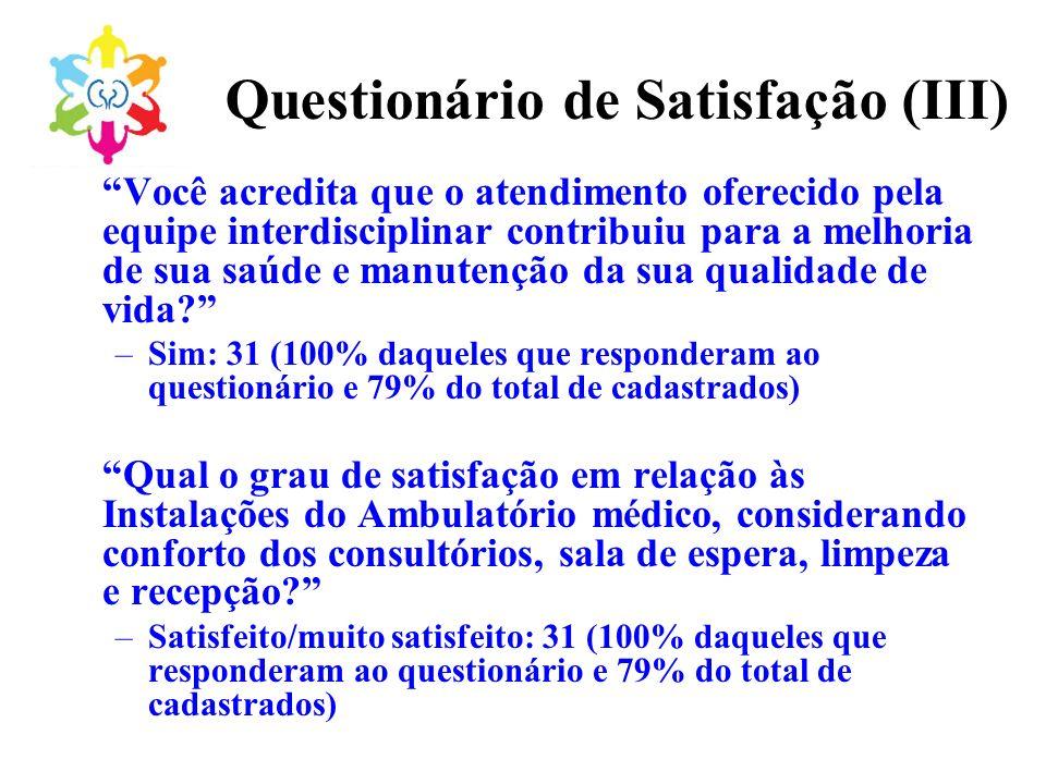 Questionário de Satisfação (III)