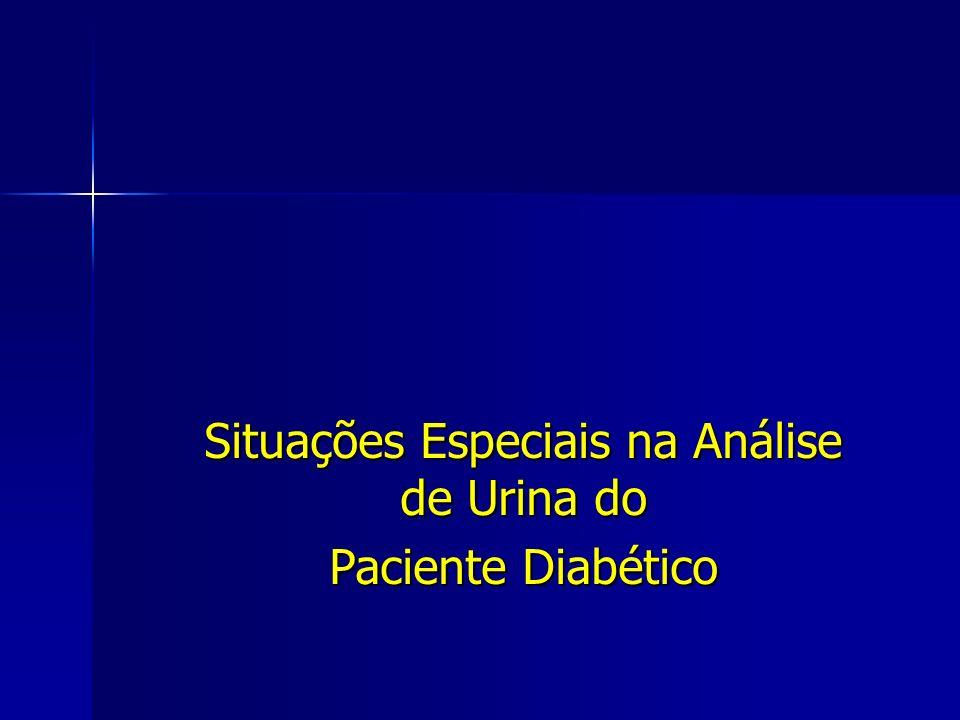 Situações Especiais na Análise de Urina do Paciente Diabético