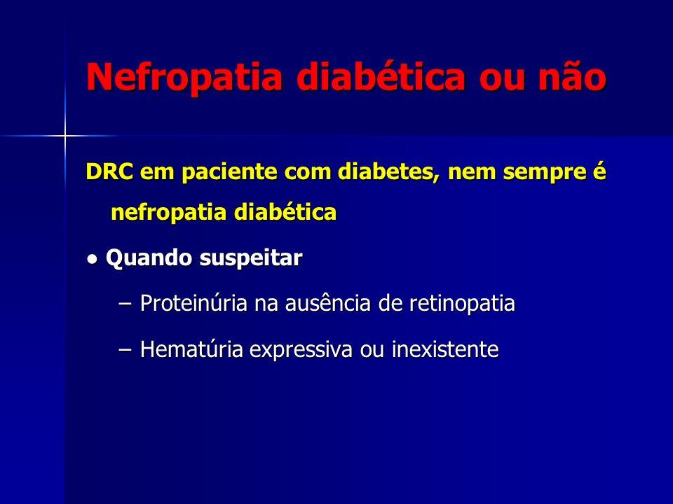 Nefropatia diabética ou não