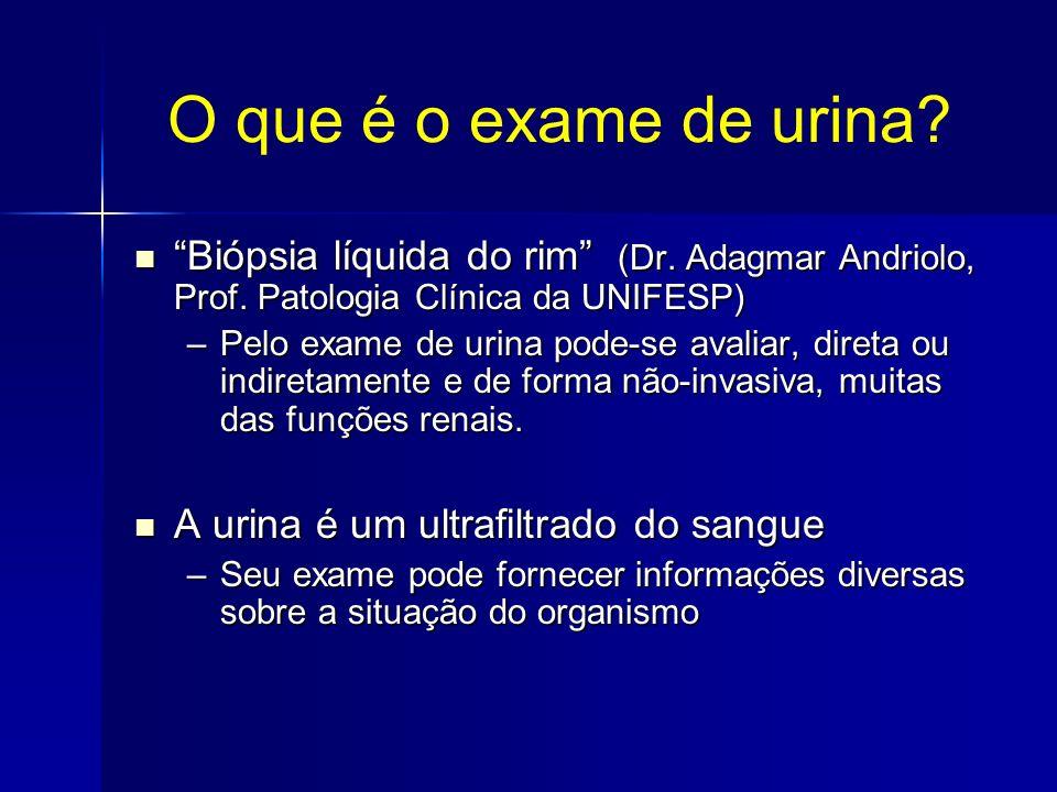 O que é o exame de urina Biópsia líquida do rim (Dr. Adagmar Andriolo, Prof. Patologia Clínica da UNIFESP)