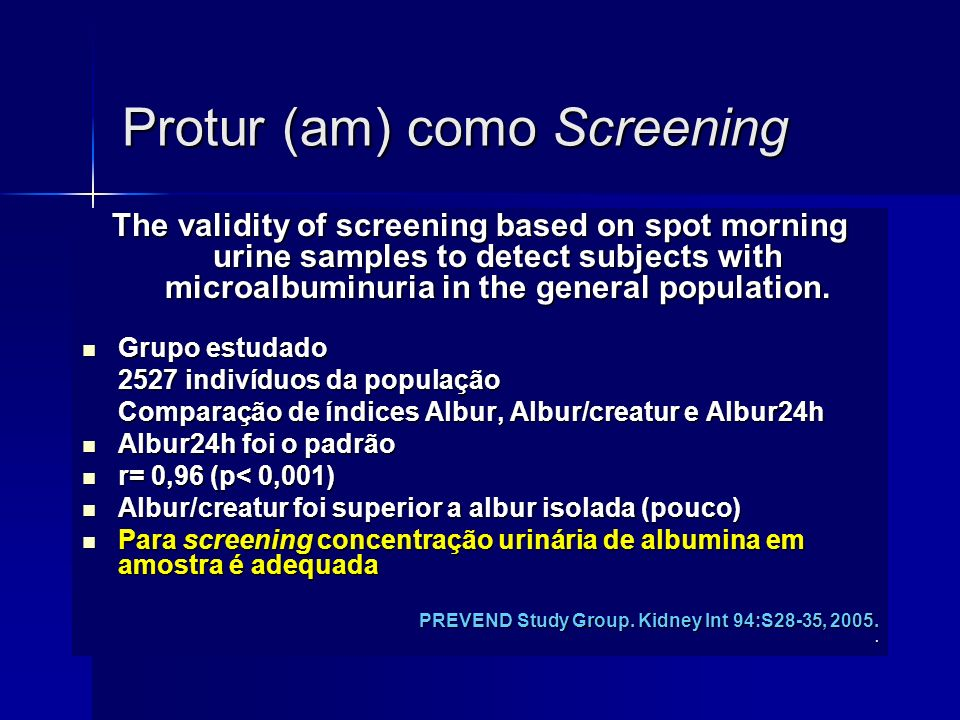 Protur (am) como Screening