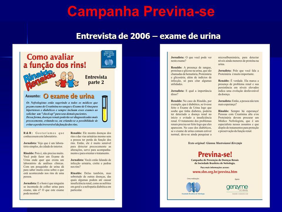 Entrevista de 2006 – exame de urina