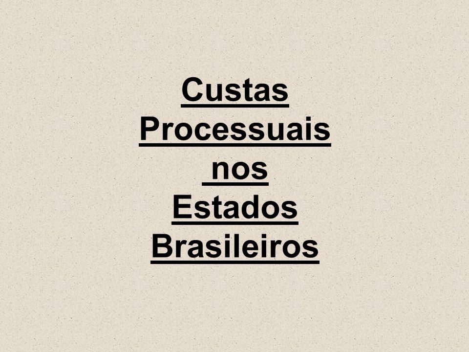 Custas Processuais nos Estados Brasileiros