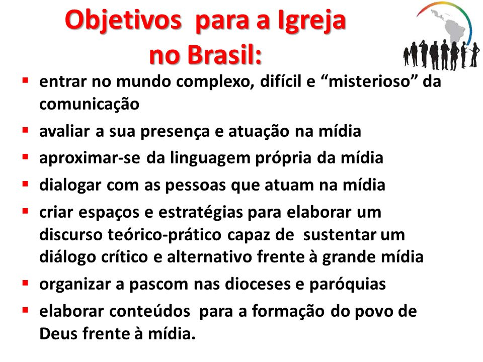 Objetivos para a Igreja no Brasil:
