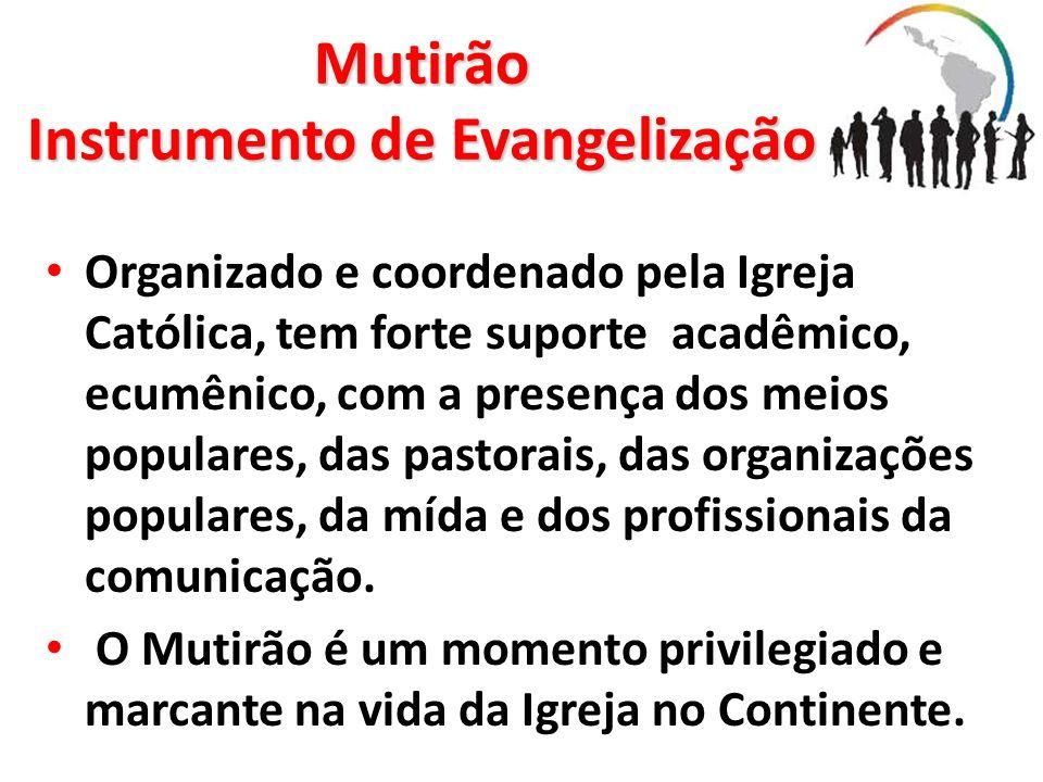 Mutirão Instrumento de Evangelização