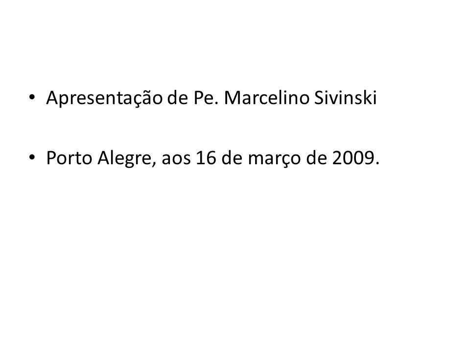 Apresentação de Pe. Marcelino Sivinski