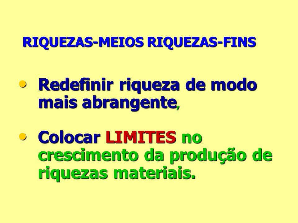 RIQUEZAS-MEIOS RIQUEZAS-FINS