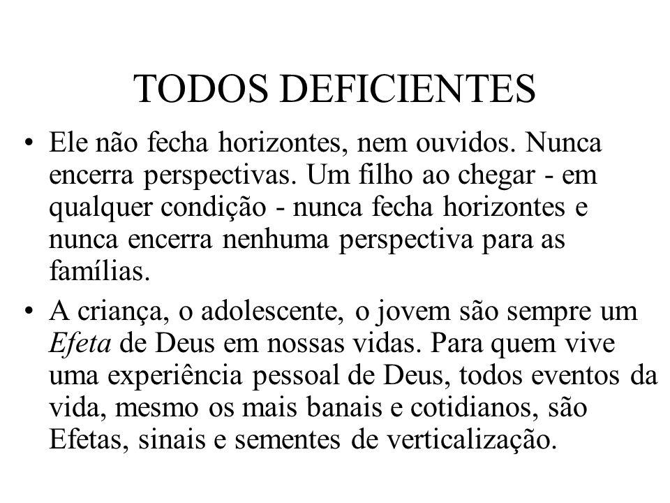 TODOS DEFICIENTES