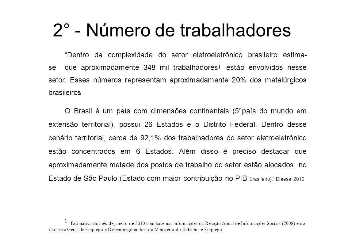 2° - Número de trabalhadores