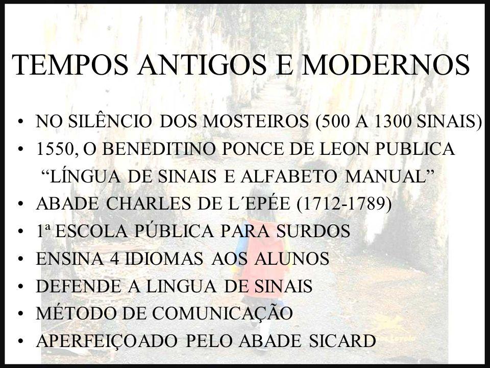 TEMPOS ANTIGOS E MODERNOS