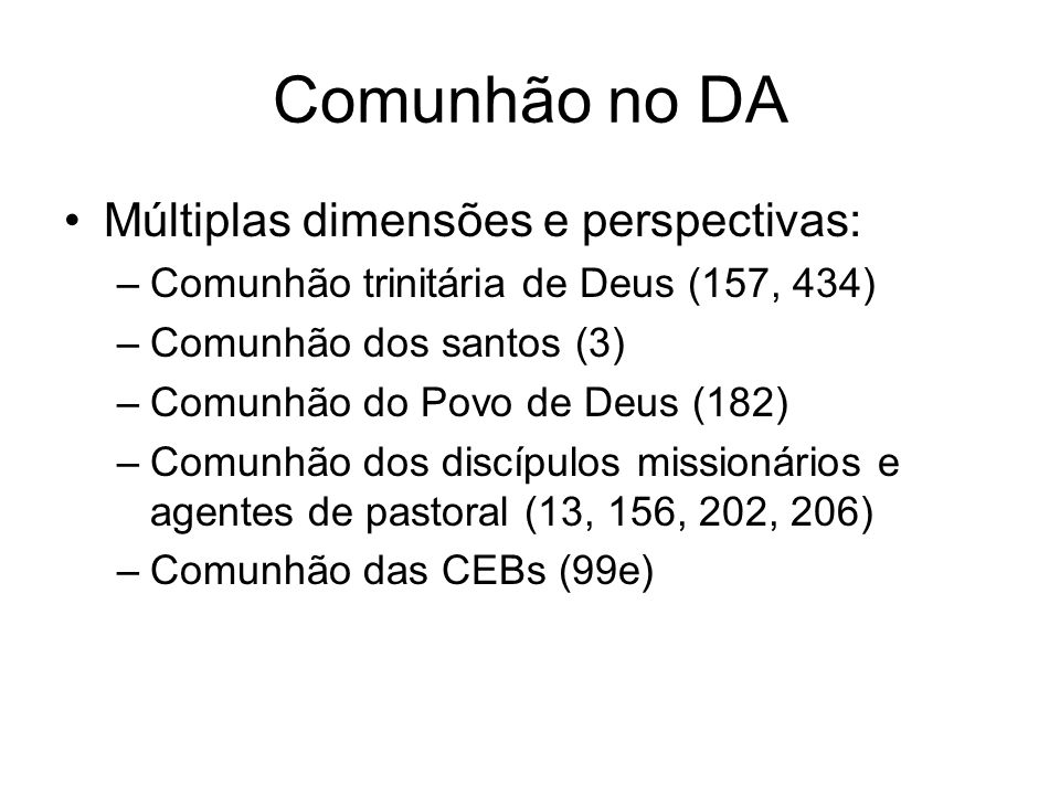 Comunhão no DA Múltiplas dimensões e perspectivas: