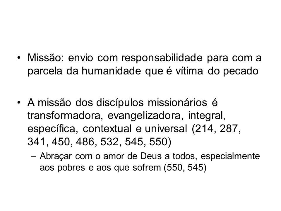 Missão: envio com responsabilidade para com a parcela da humanidade que é vítima do pecado