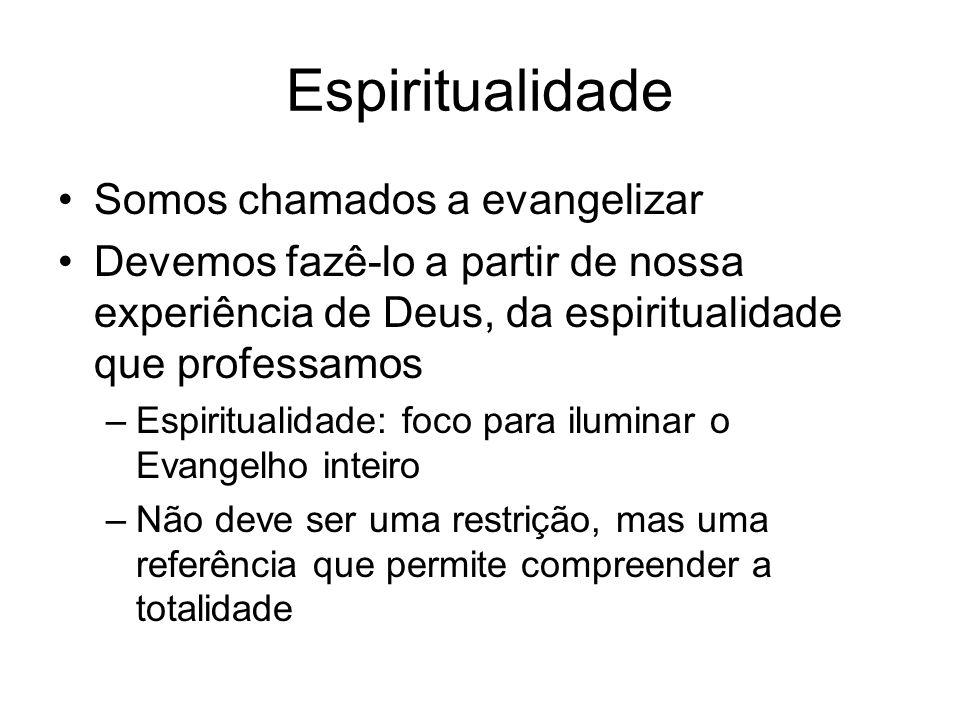 Espiritualidade Somos chamados a evangelizar