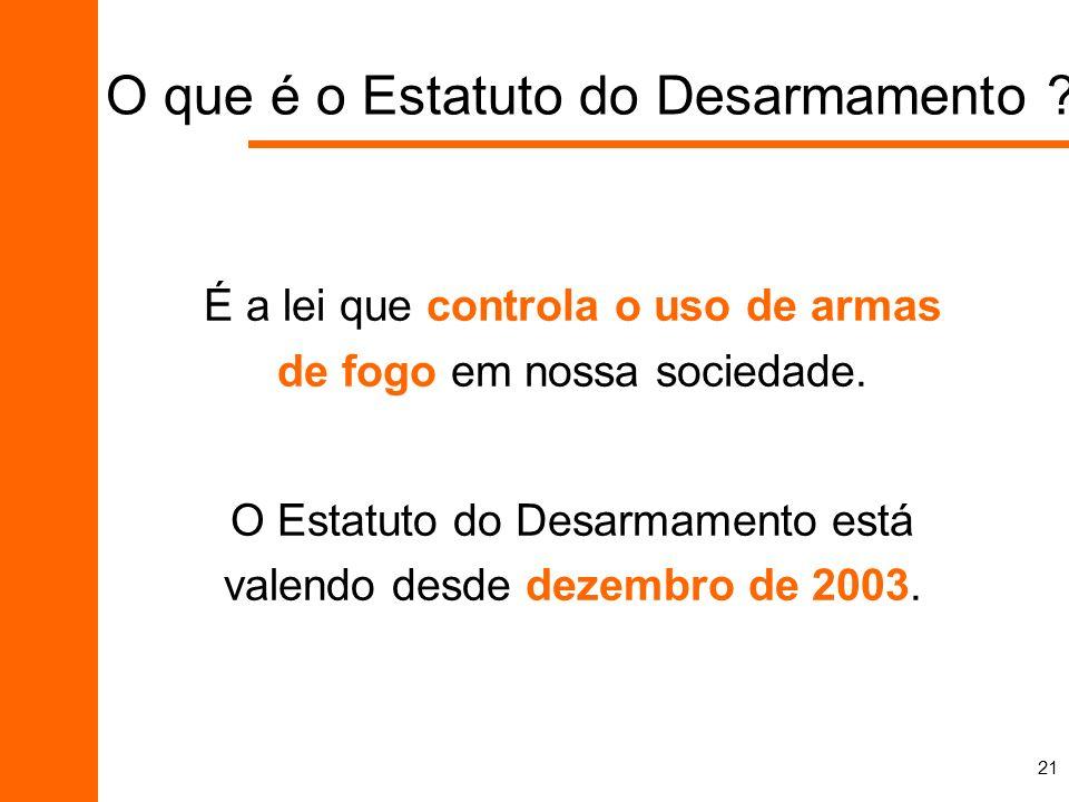 O que é o Estatuto do Desarmamento