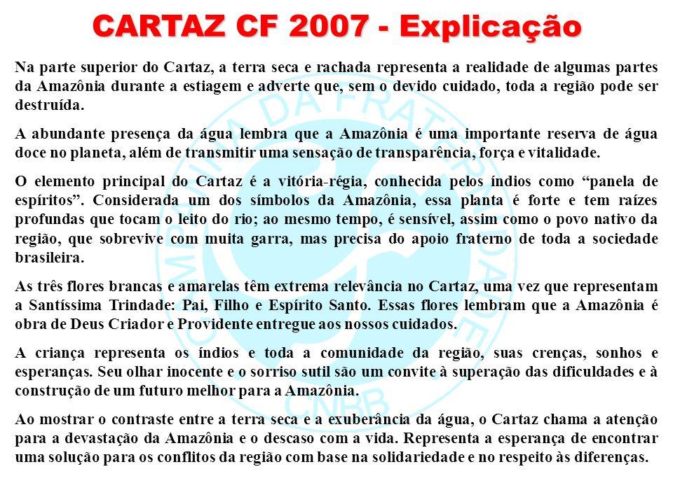CARTAZ CF 2007 - Explicação