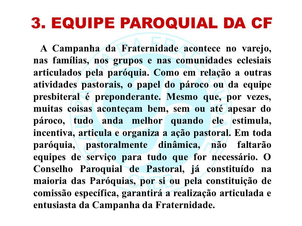 3. EQUIPE PAROQUIAL DA CF