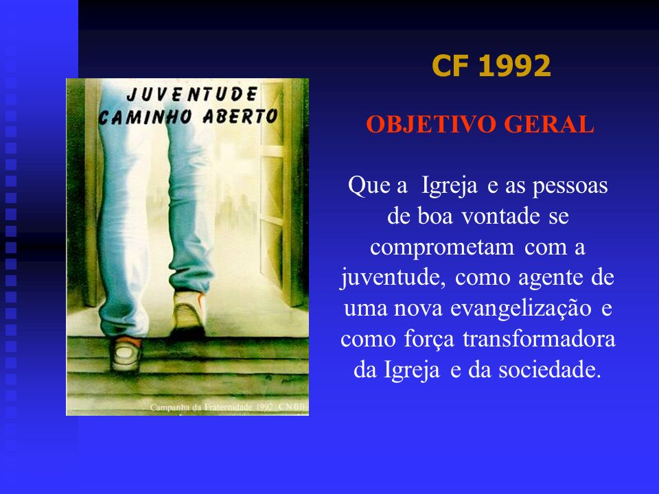 CF 1992 OBJETIVO GERAL.