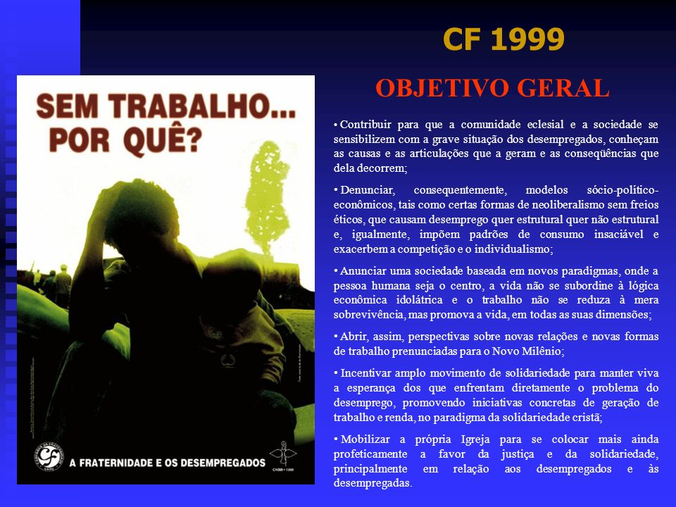 CF 1999 OBJETIVO GERAL.