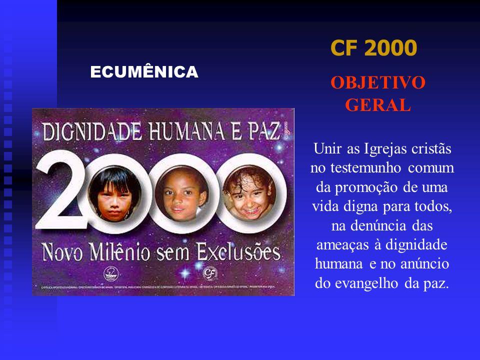 CF 2000 OBJETIVO GERAL ECUMÊNICA