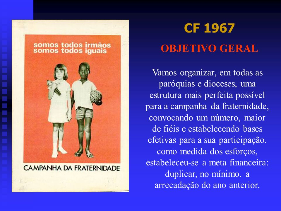CF 1967OBJETIVO GERAL.