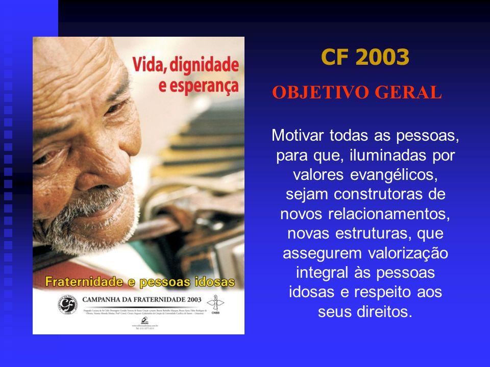 CF 2003 OBJETIVO GERAL.