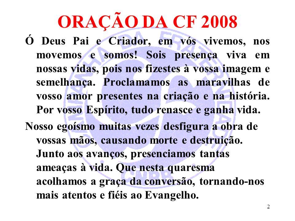 ORAÇÃO DA CF 2008