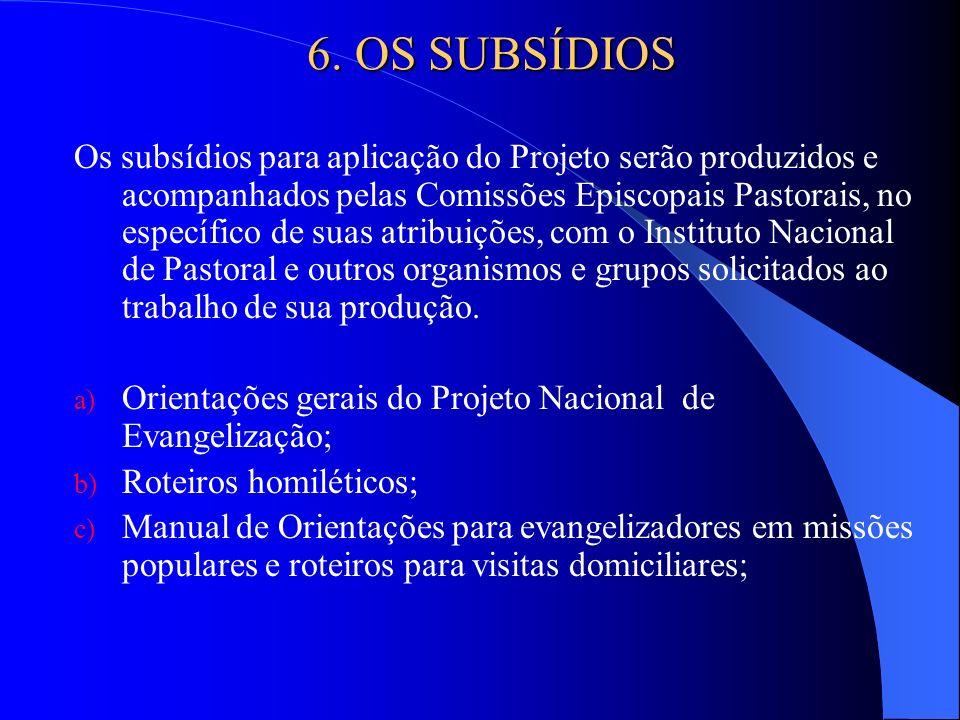 6. OS SUBSÍDIOS