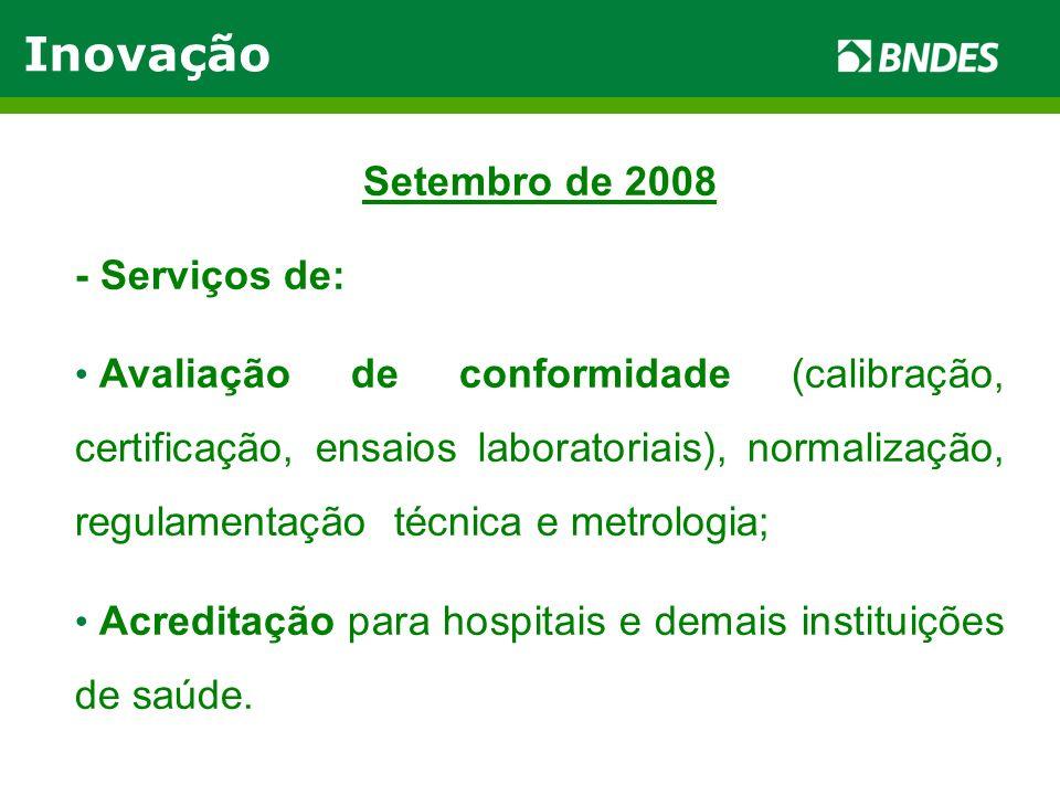 Inovação Setembro de 2008 - Serviços de:
