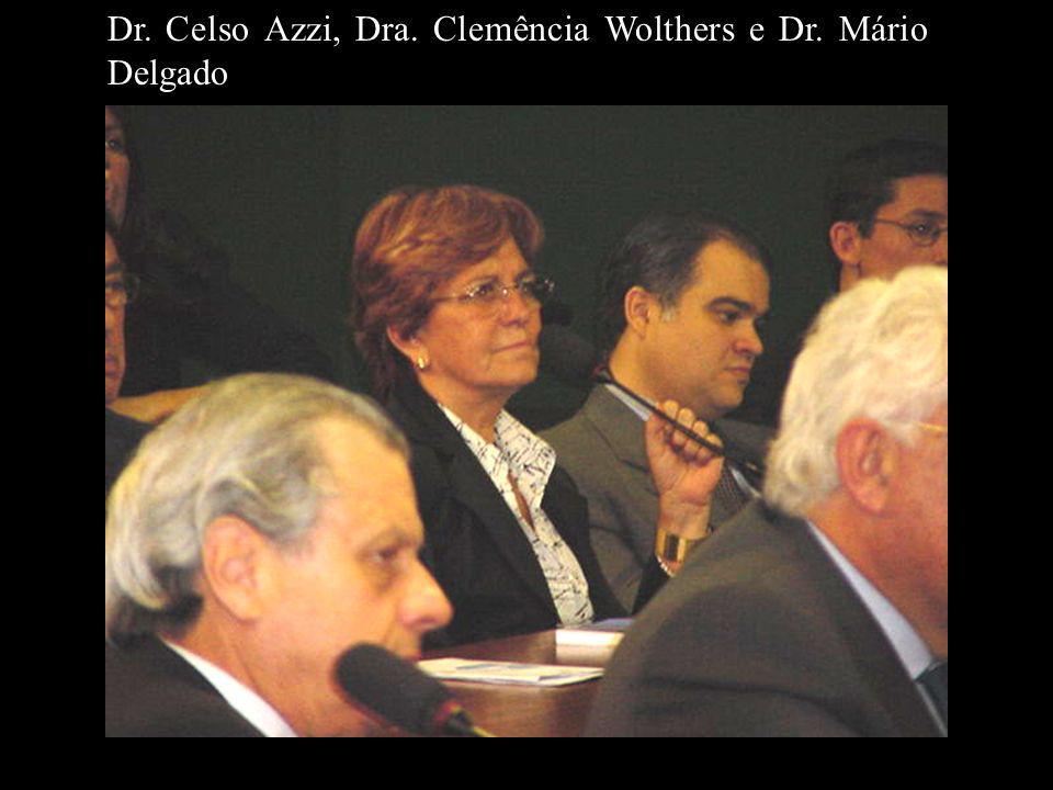 Dr. Celso Azzi, Dra. Clemência Wolthers e Dr. Mário Delgado