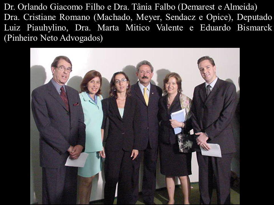 Dr. Orlando Giacomo Filho e Dra. Tânia Falbo (Demarest e Almeida)